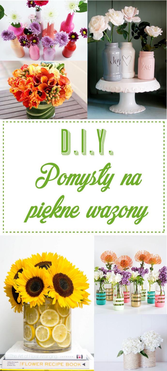 Pinterest DIY Pomysły na piękne wazony