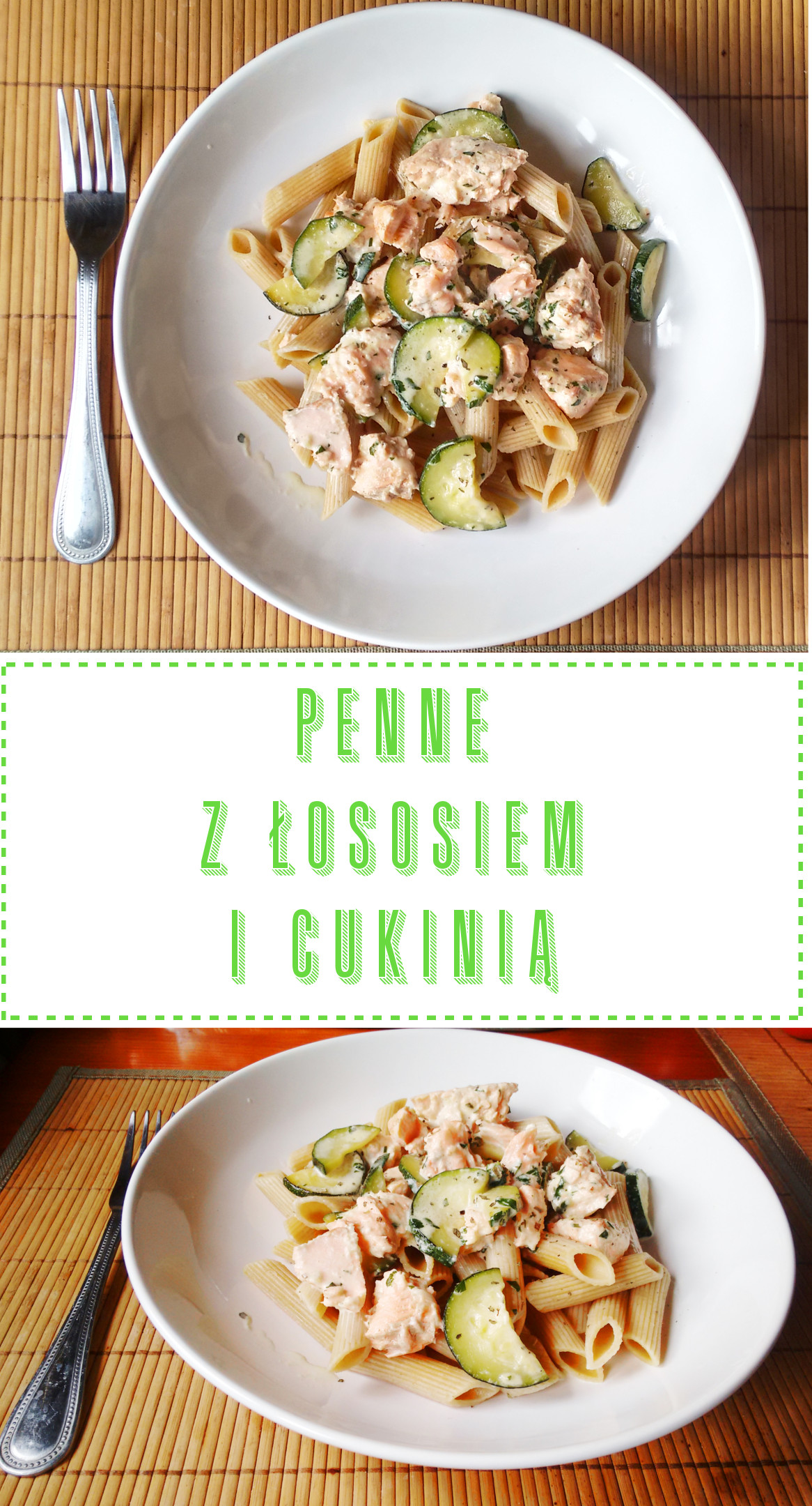 Pinterest Przepis na Penne z łososiem i cukinią