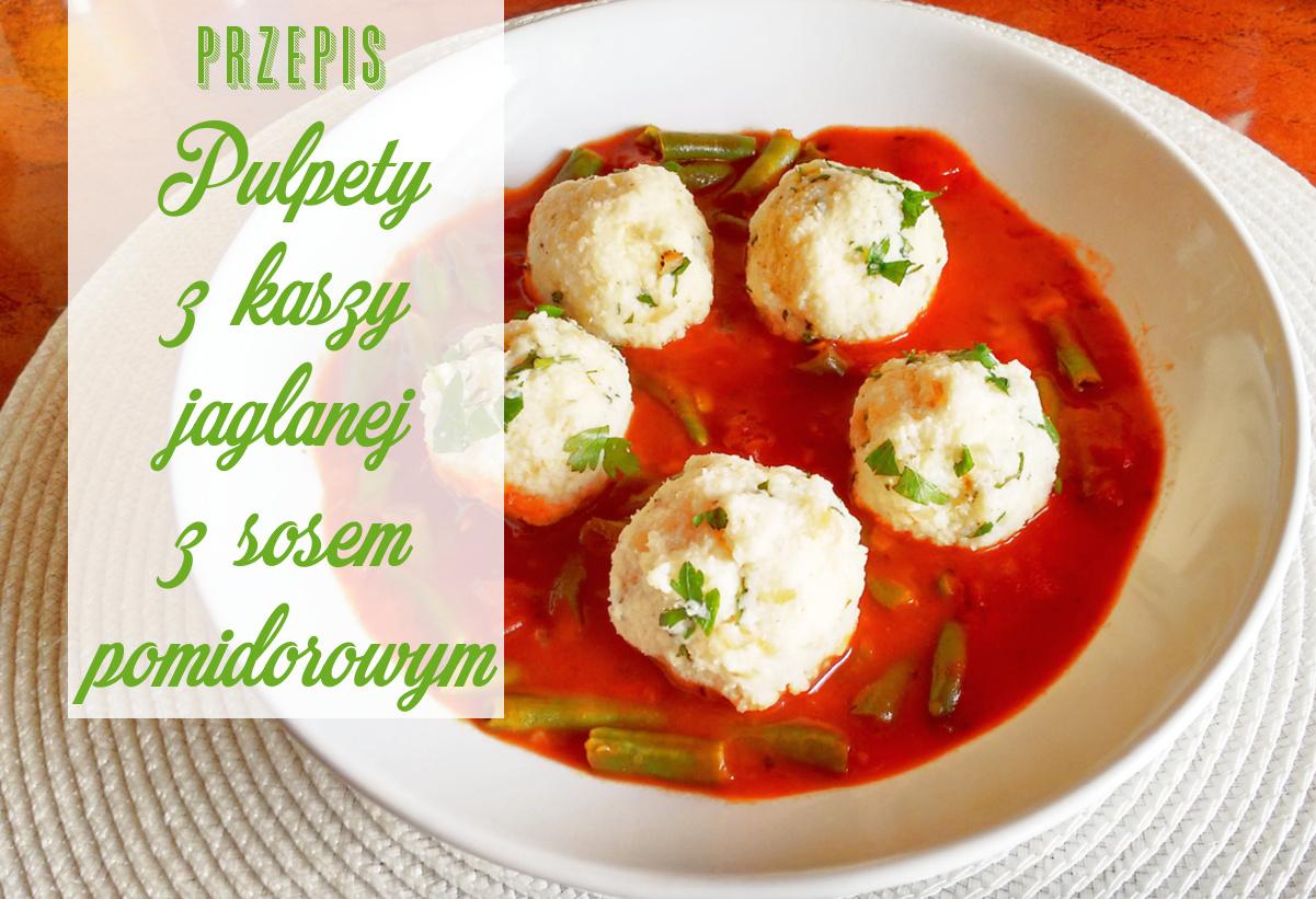 Pulpety z kaszy jaglanej z sosem pomidorowym