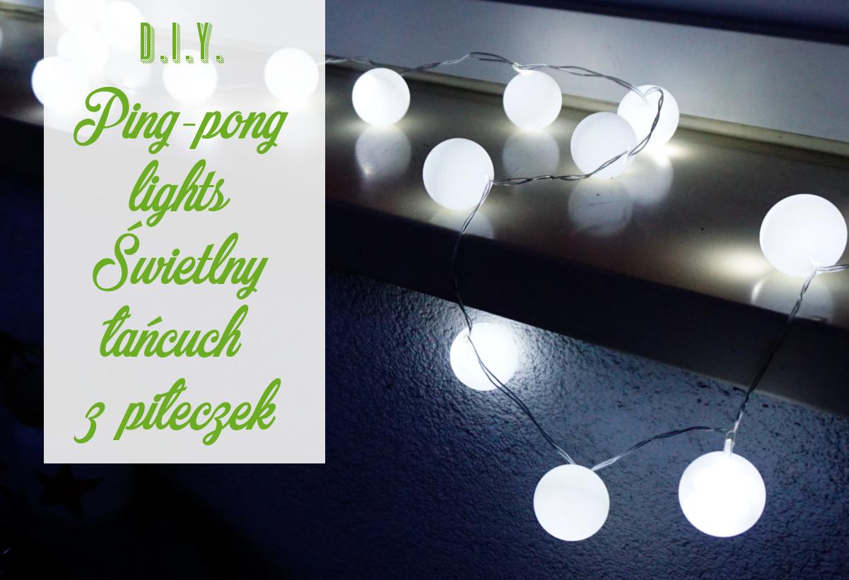 Ping-pong lights, czyli świetlny łańcuch z piłeczek