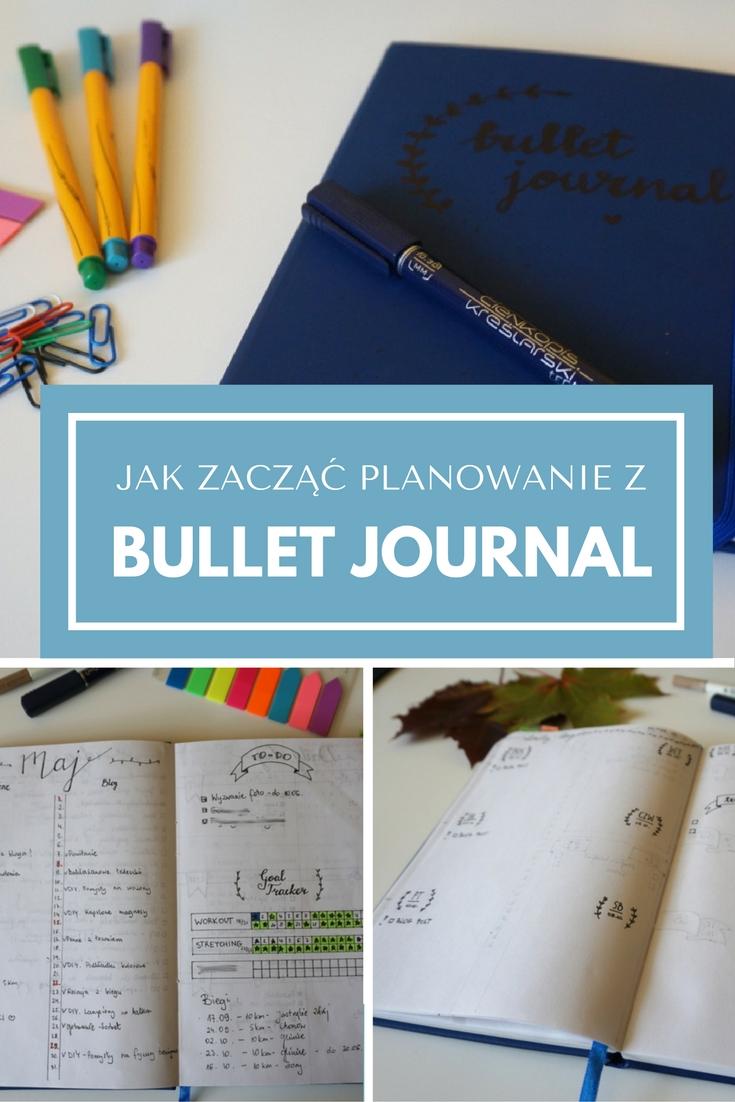 Jak zacząć planowanie z Bullet Journal? Co to jest BuJo i co powinno się w nim znajdować