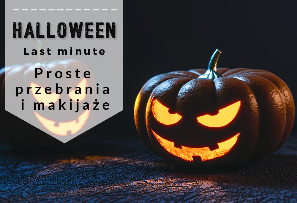 Halloween na ostatnią chwilę – proste przebrania i makijaże