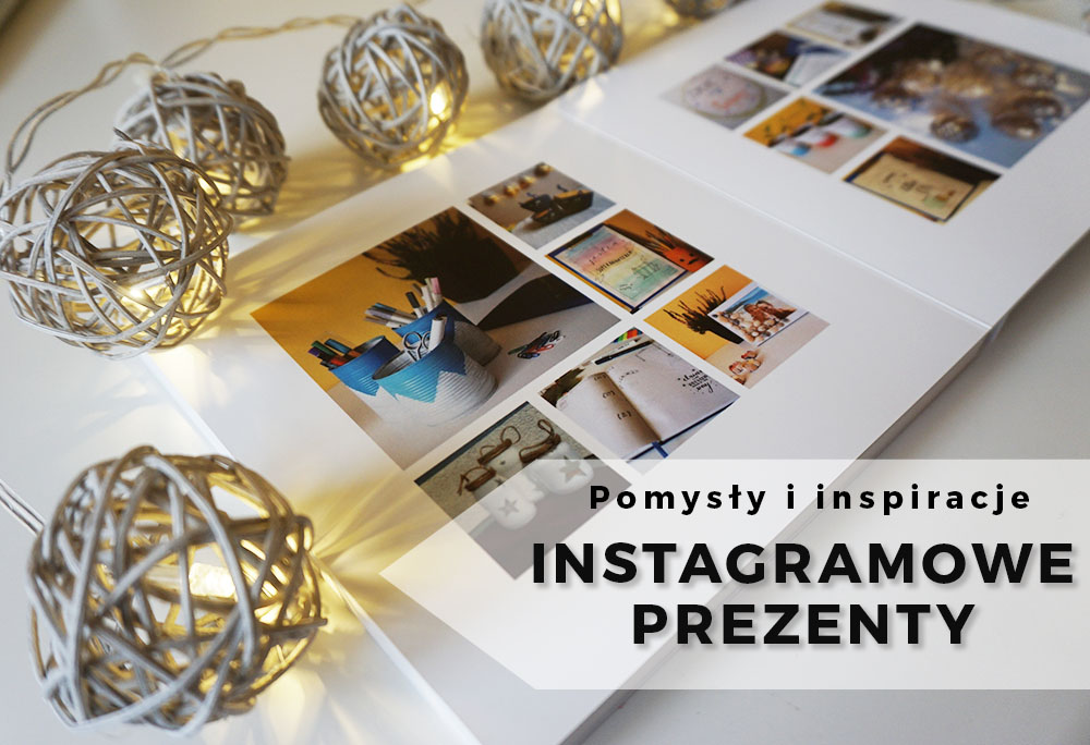 Pomysły na instagramowe prezenty