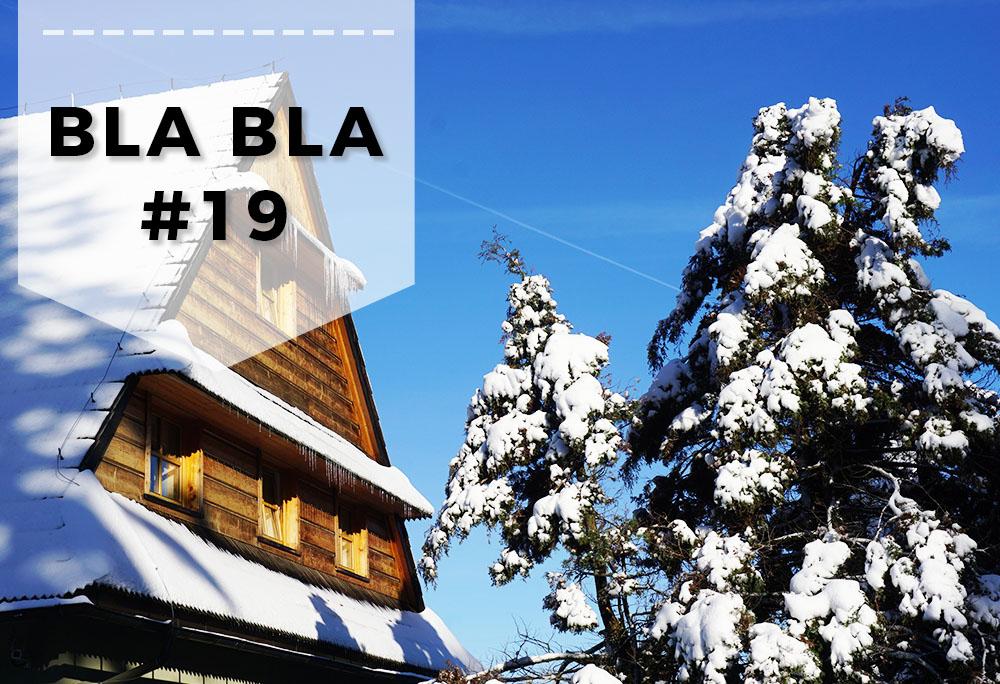 Blabla #19 // Jarmark na Nikiszu i poszukiwania zimy