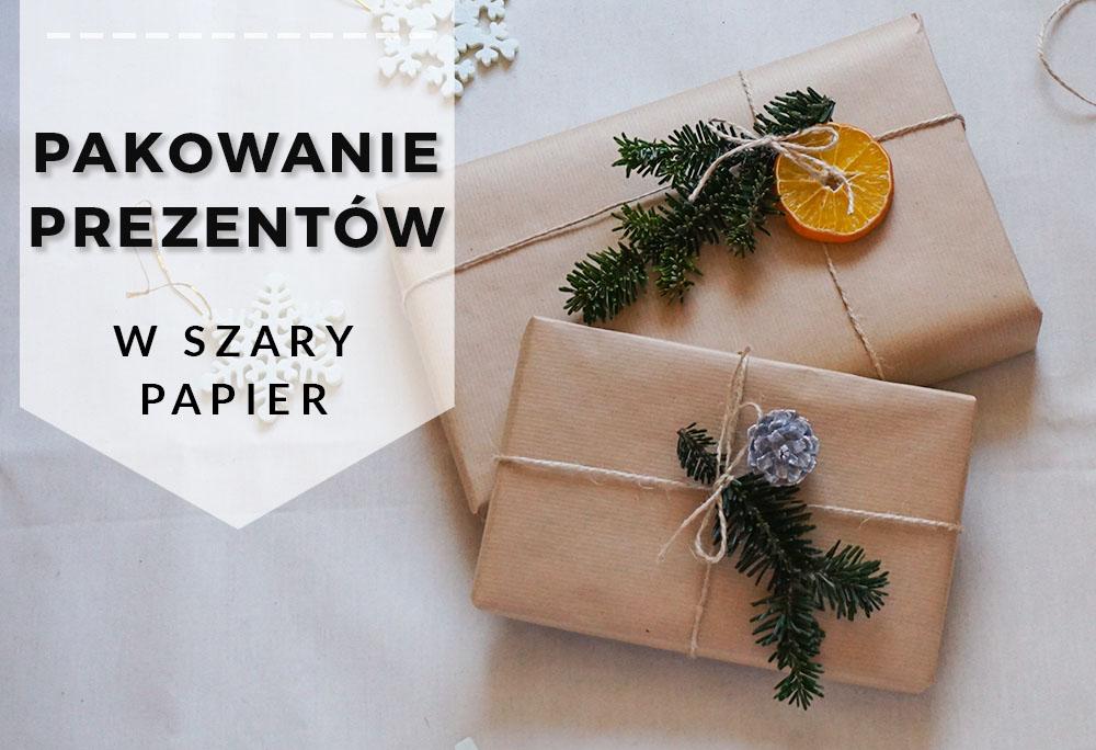 Jak pięknie zapakować prezenty w szary papier