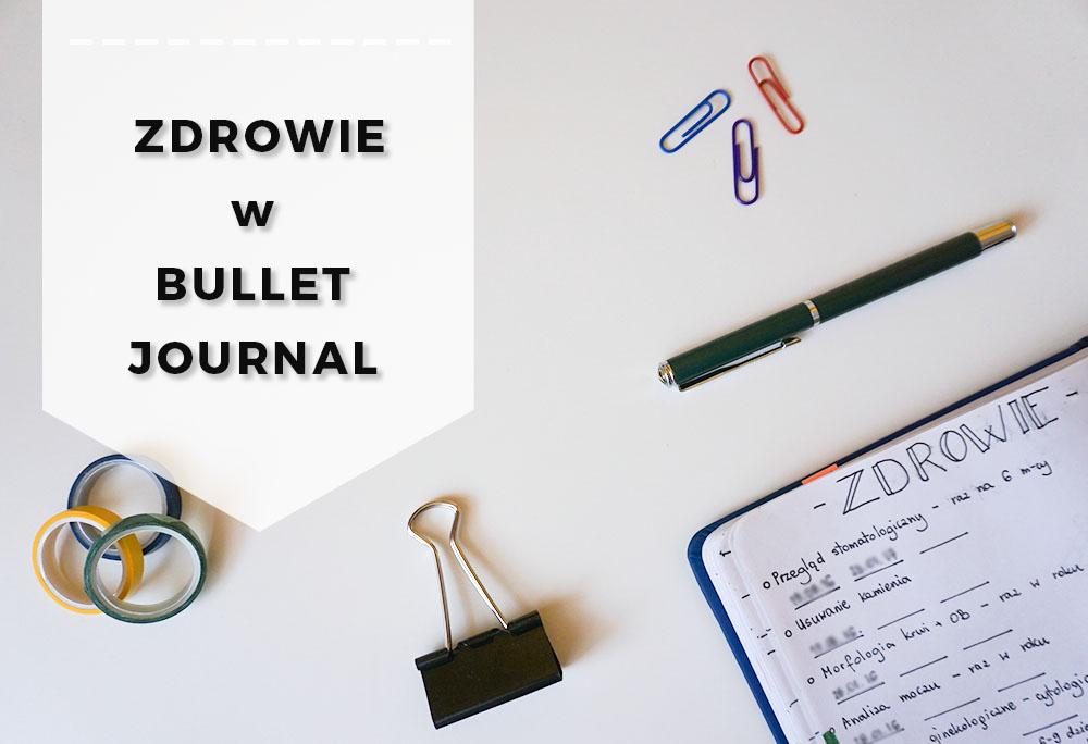 Zdrowie w Bullet Journal