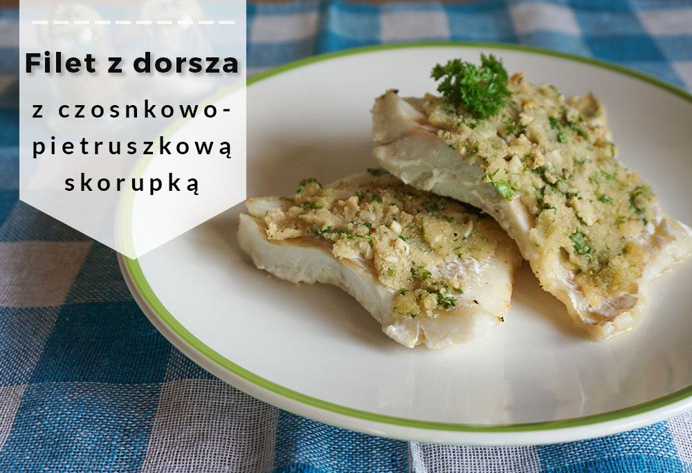 Filet z dorsza z czosnkowo-pietruszkową skorupką