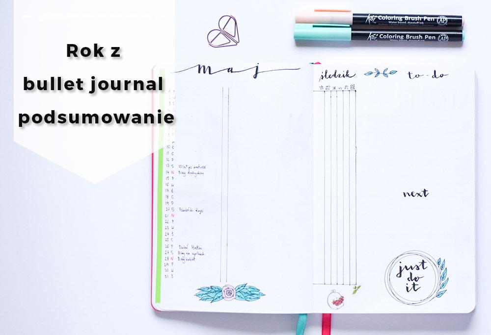 Rok z bullet journal – podsumowanie i nowy notes