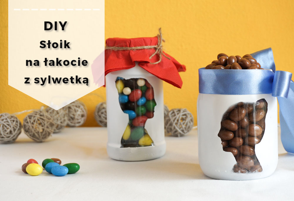 DIY Słoik na łakocie z Twoją sylwetką