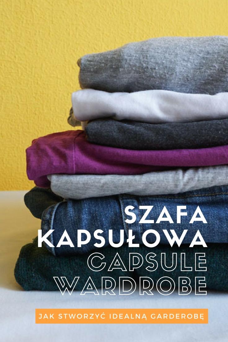 szafa kapsułowa, szafa w pigułce, capsule wardrobe - co to jest, jak stworzyć idealną garderobę