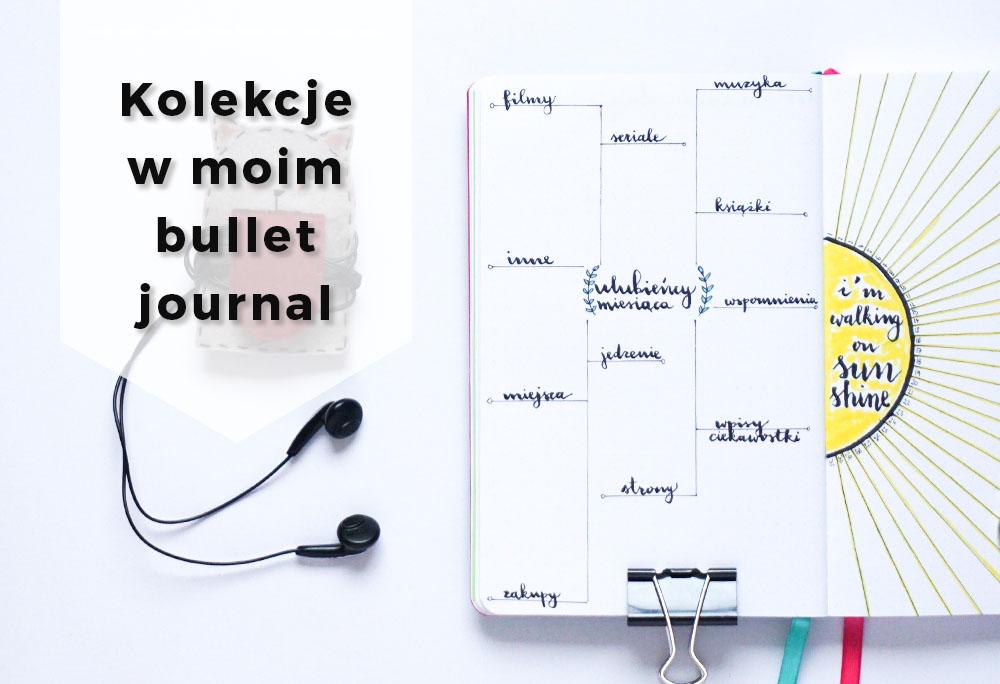 Listy i kolekcje w moim bullet journal