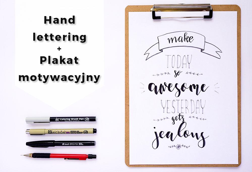 Hand lettering – co to jest i jak zrobić plakat motywacyjny