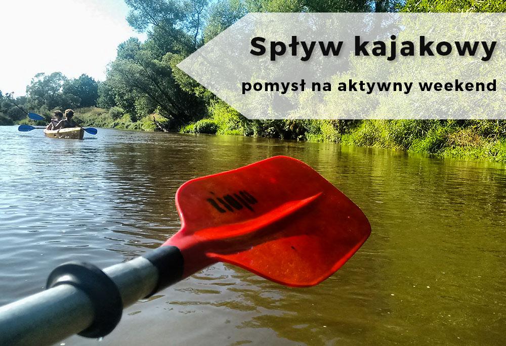 Pomysł na weekend: Spływ kajakowy Mała Panew