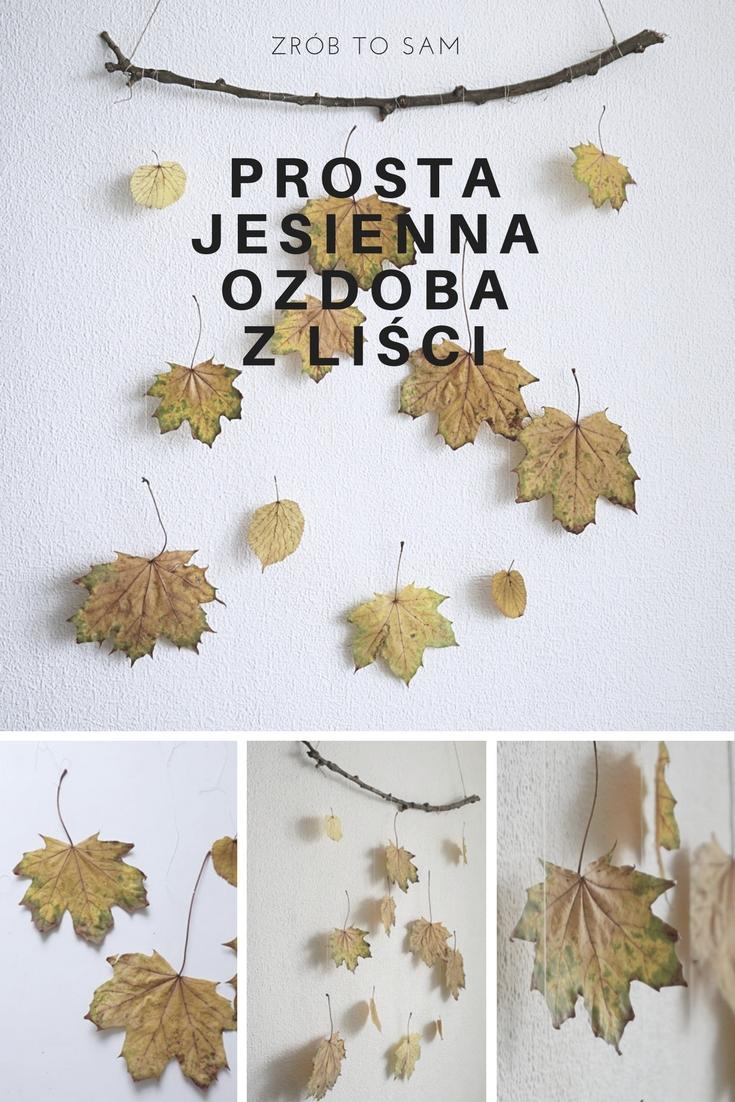 DIY Prosta jesienna ozdoba z liści