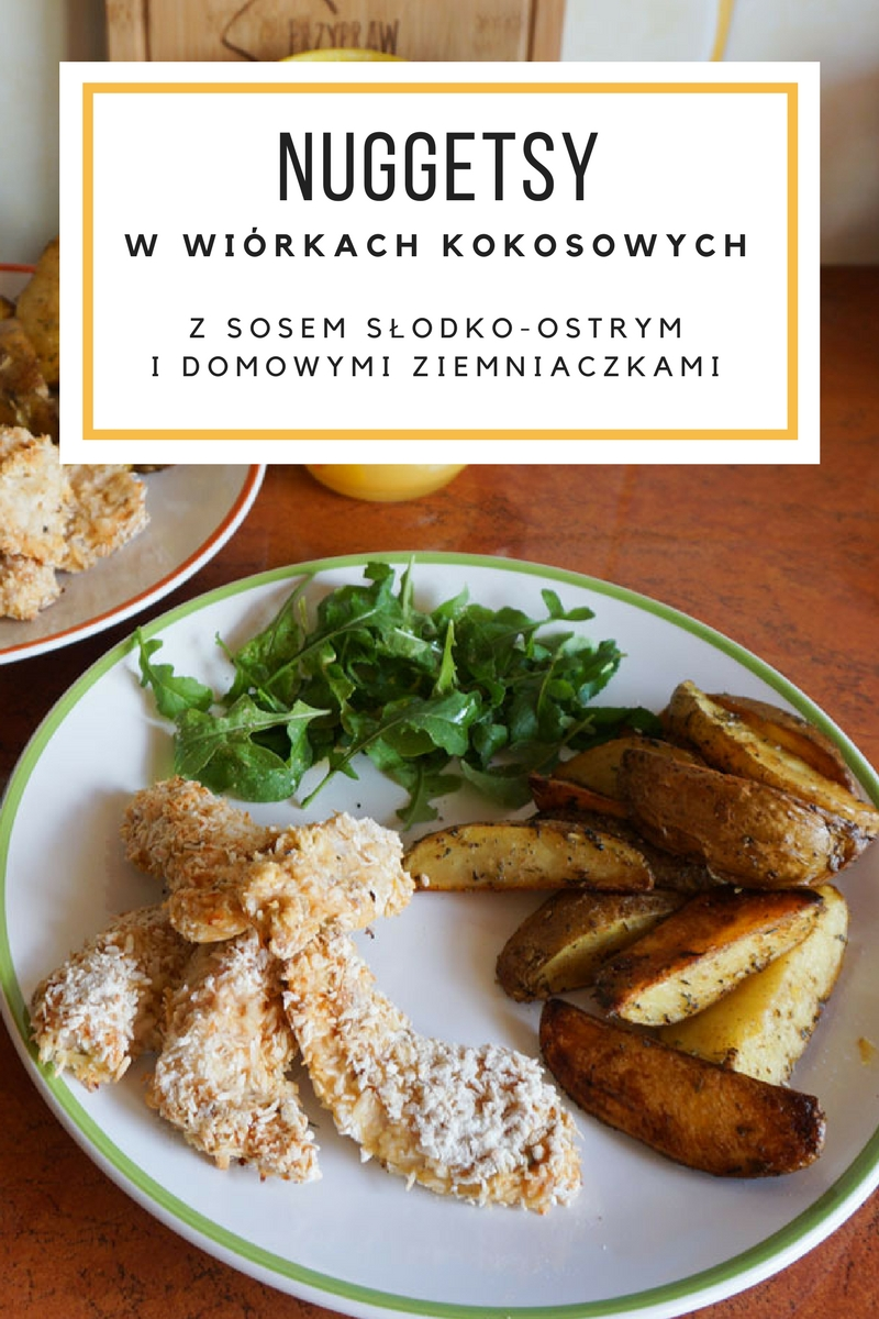 Nuggetsy z kurczaka w wiórkach kokosowych, sosem słodko-ostrym oraz domowymi ziemniaczkami