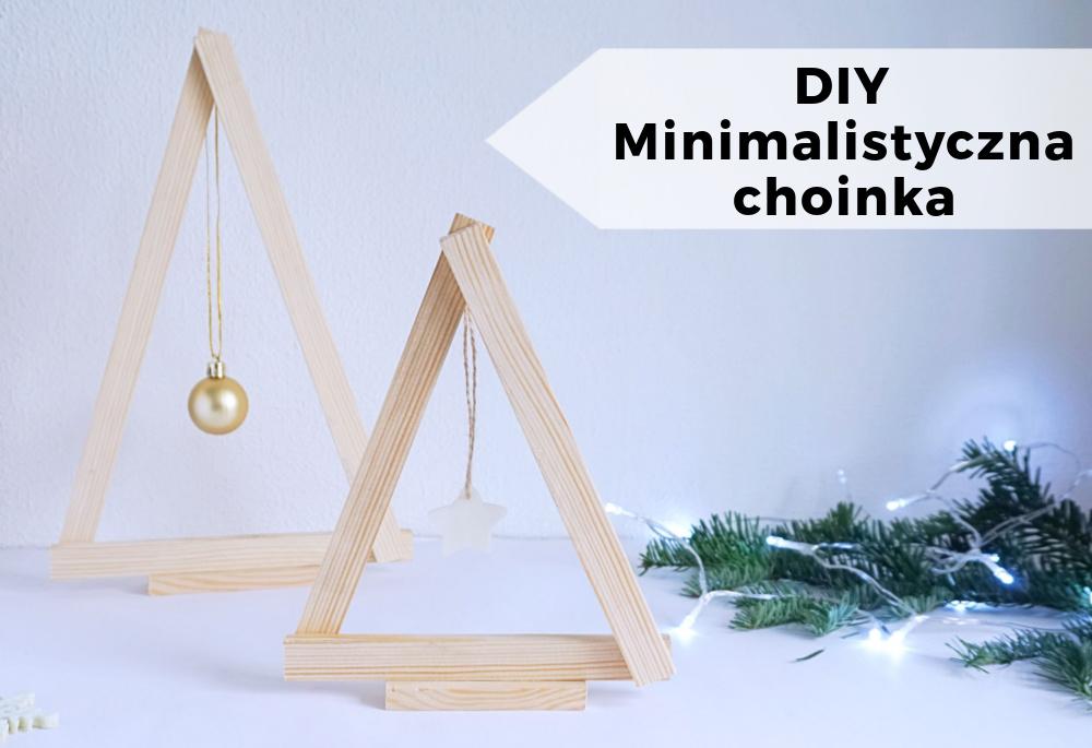 DIY Minimalistyczna choinka – świąteczne dekoracje