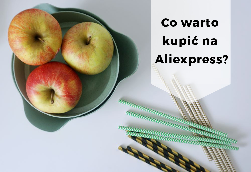 Co warto kupić na Aliexpress? Sprawdzone zakupy z Chin