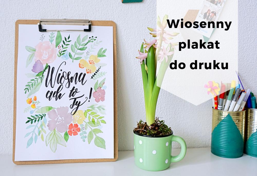 Plakat wiosenny do druku Wiosna ach to Ty