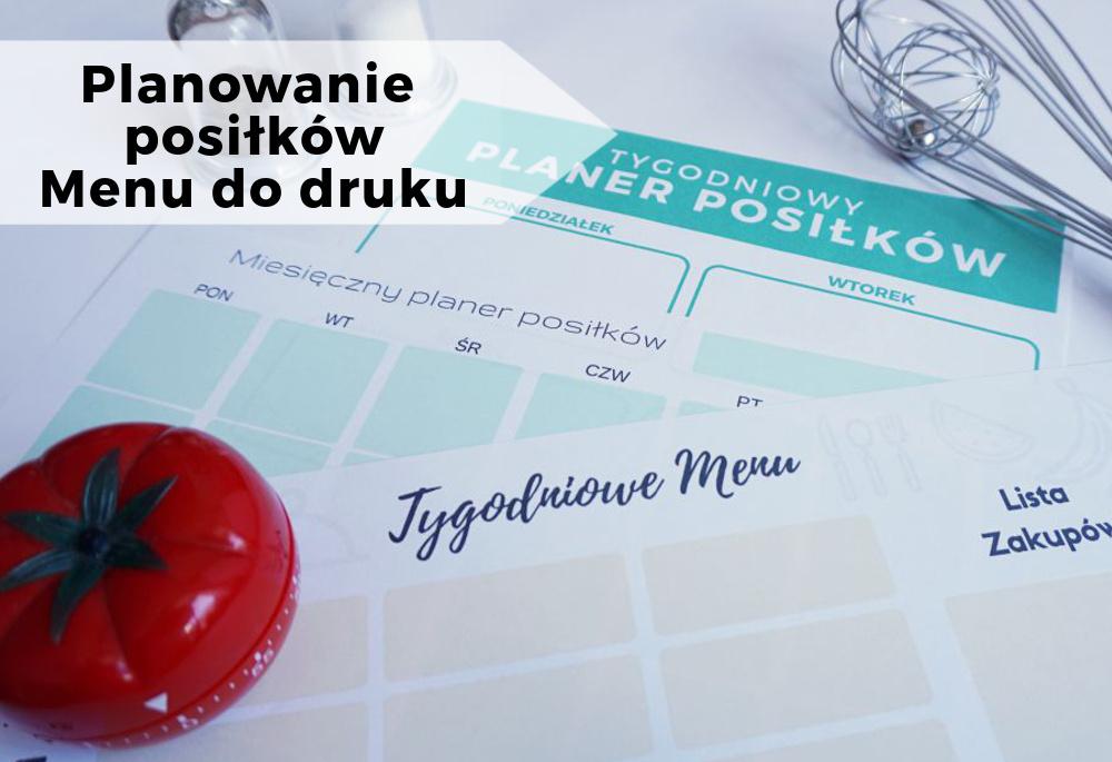 Planowanie posiłków + planer do druku