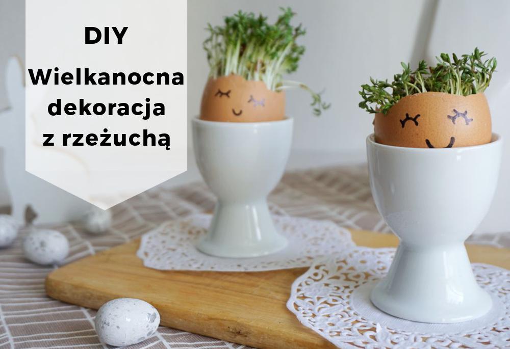 DIY Wielkanocna dekoracja z rzeżuchą