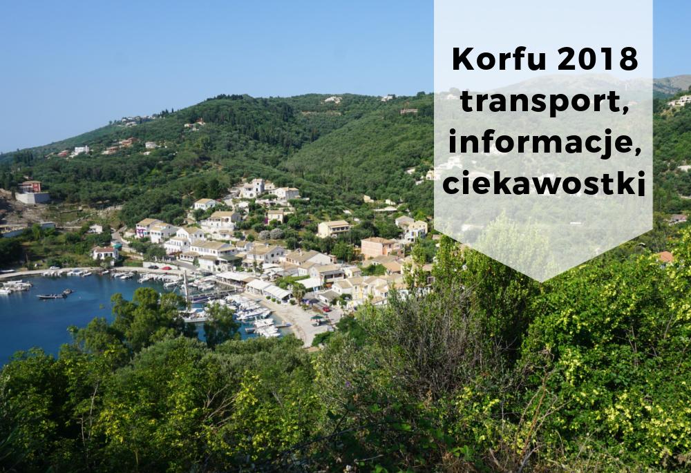 Podróżowanie po Korfu – ważne informacje i ciekawostki