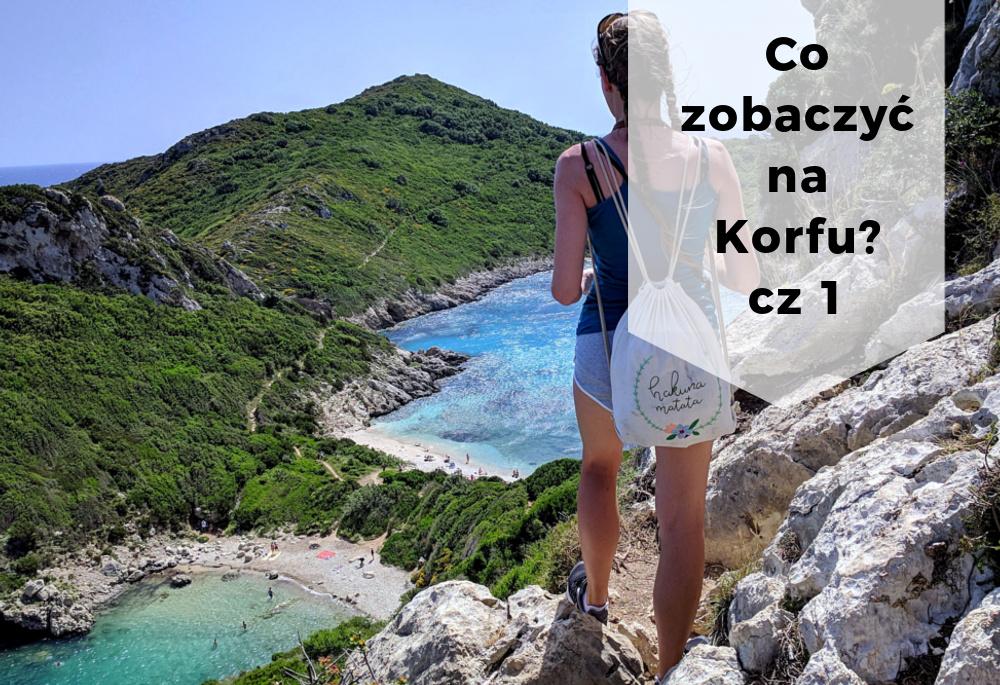 Co zobaczyć na Korfu? Mini przewodnik po greckiej wyspie cz 1