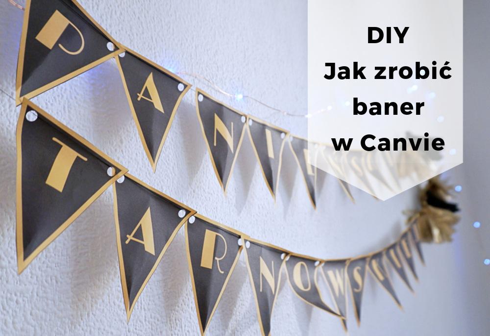 DIY Jak zrobić baner girlandę w Canvie