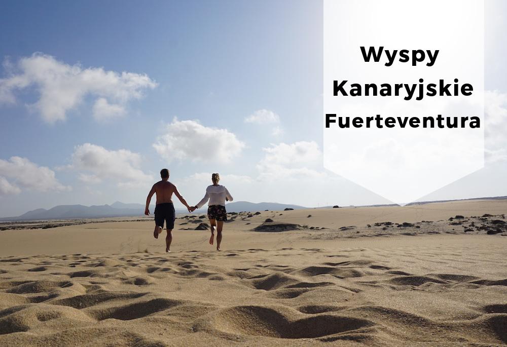 Wspomnienia z podróży – Fuerteventura