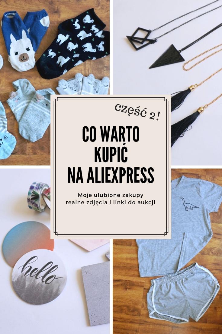 Co kupić na Aliexpress, sprawdzone zakupy z Chin, realne zdjęcia