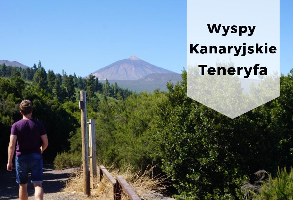 Wspomnienia z podróży – Teneryfa