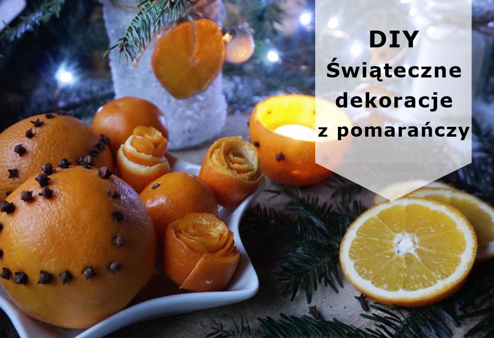 Dekoracje świąteczne na ostatnią chwilę - dekoracje z pomarańczy
