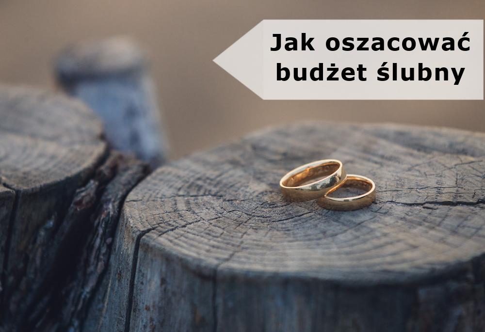 Jak oszacować budżet ślubny?