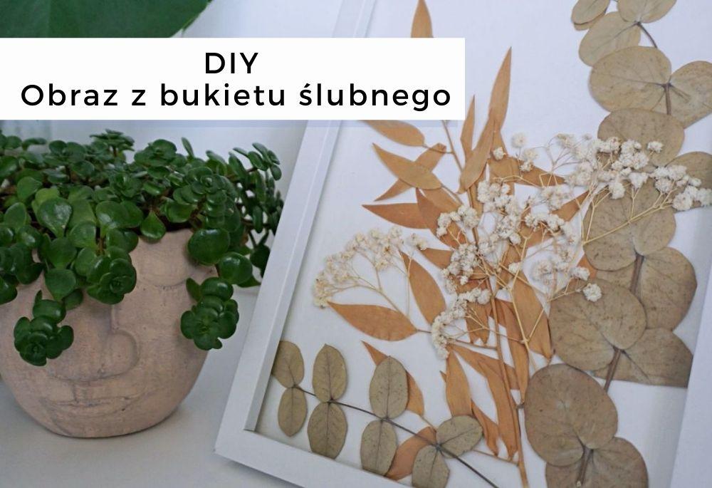 DIY Obraz z bukietu ślubnego