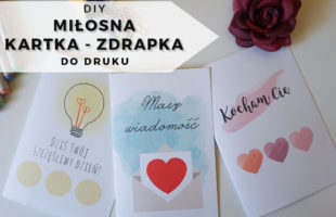 DIY Miłosna kartka zdrapka 3 wzory do druku