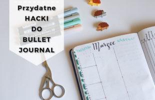 7 Przydatnych hacków do bullet journal