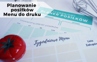 Jak planować posiłki - planer posiłków do druku