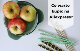Co warto kupić na Aliexpress? Moje sprawdzone zakupy - cz. 1